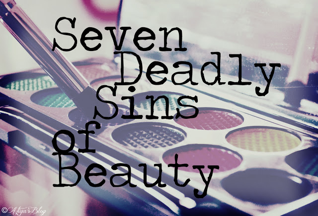 a picture of the 7 deadly sins of beauty