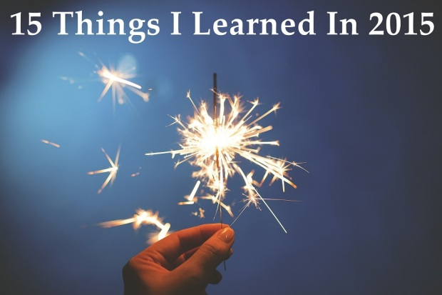 15 things i learned in 2015